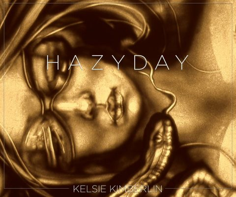 """In the midst of a crazy time, Kelsie Kimberlin brings some calm to the world with the release of """"Hazy Day"""""""